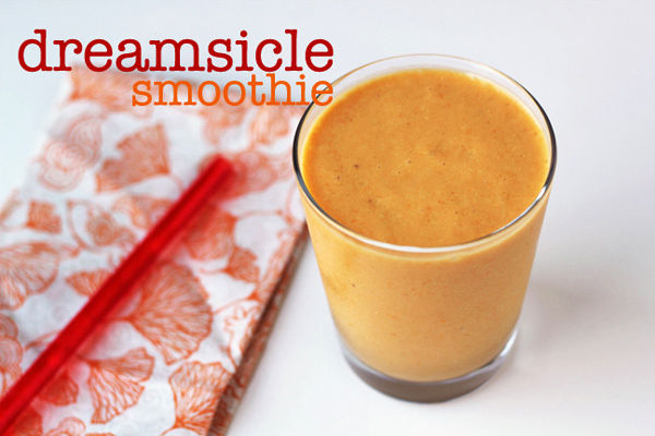 Recipe: Dreamsicle Smoothie