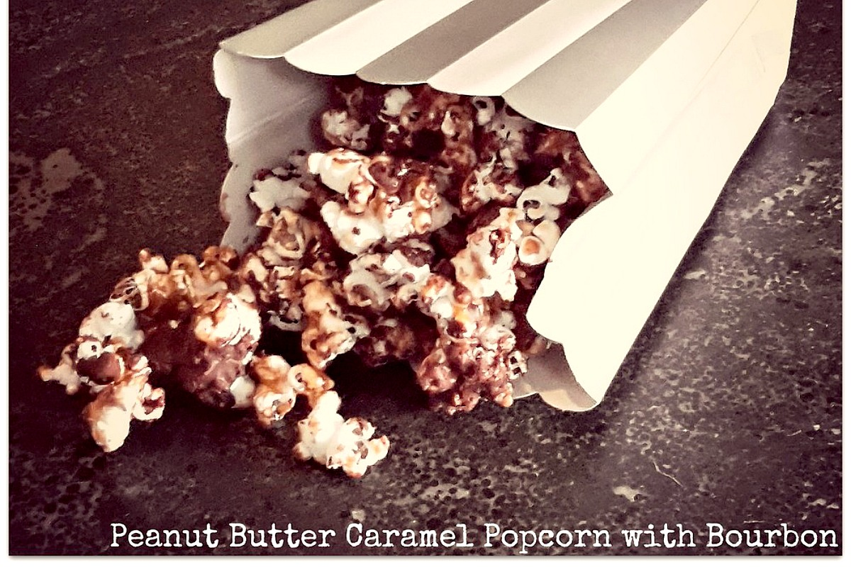 Peanut Butter Caramel Popcorn With Bourbon [Vegan]