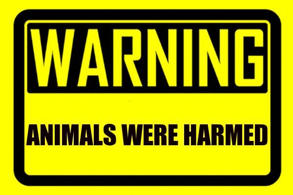 animals were harmed warning