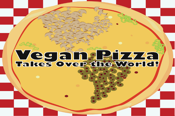 vegan pizza takes over the world vegan week