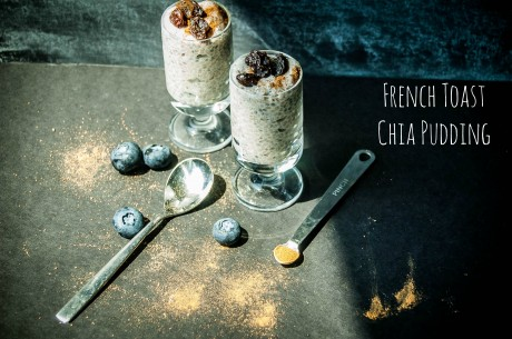 French Toast Chia Power Pudding
