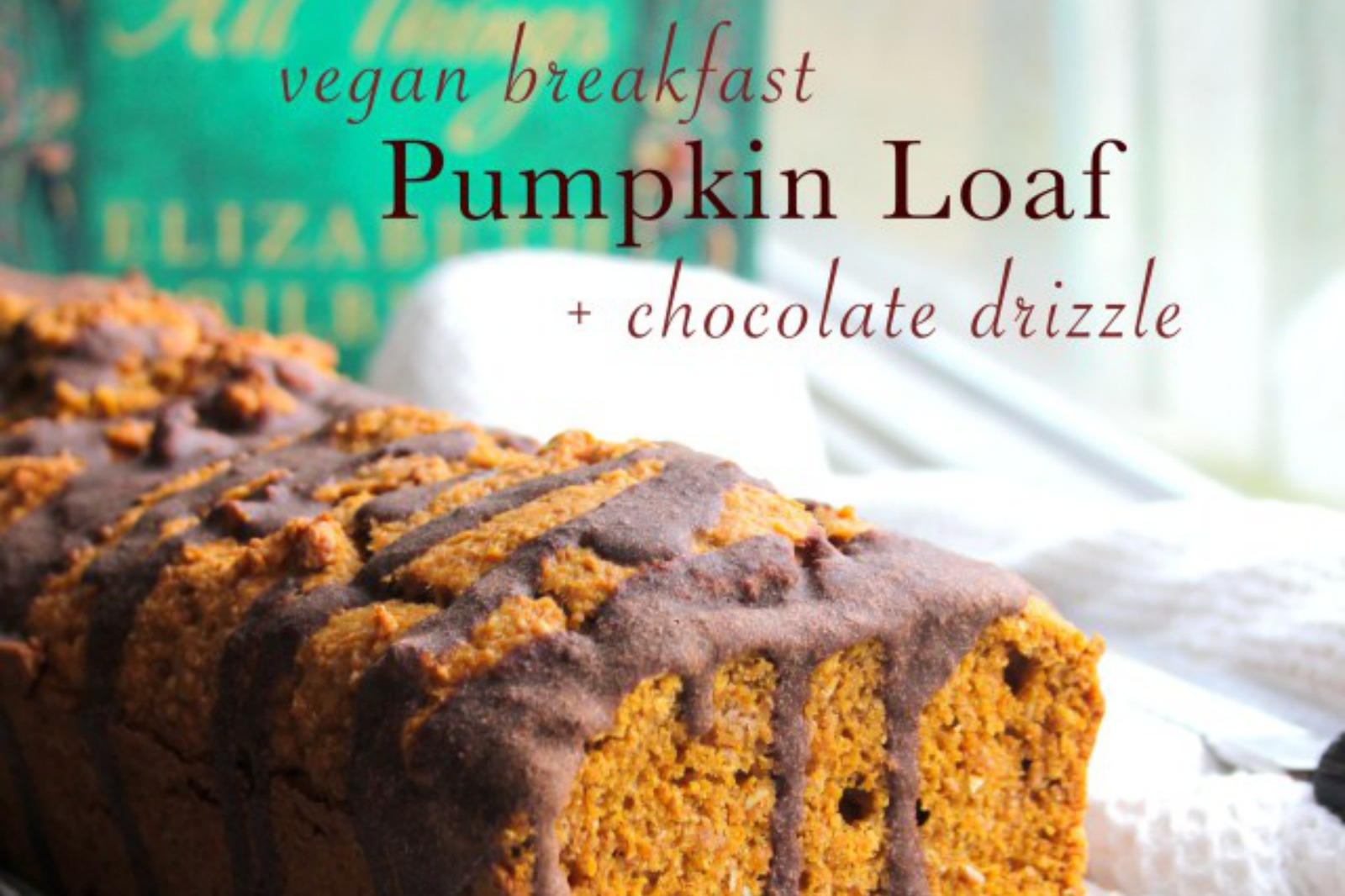 Pumpkin Breakfast Loaf with Chocolate Drizzle [Vegan]
