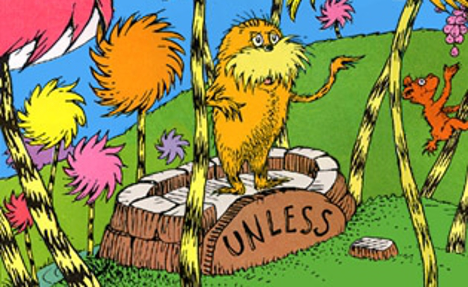 Why the Words of the Lorax Matter Now More Than Ever