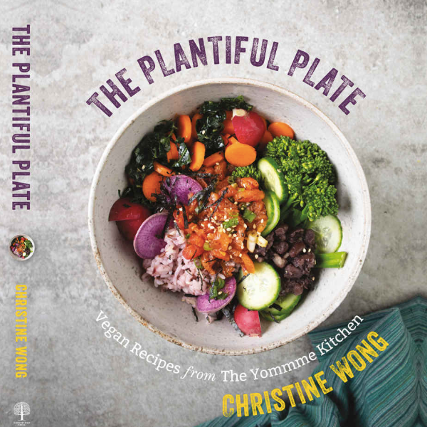 Cookbook The Plantiful Plate, Christine Wong