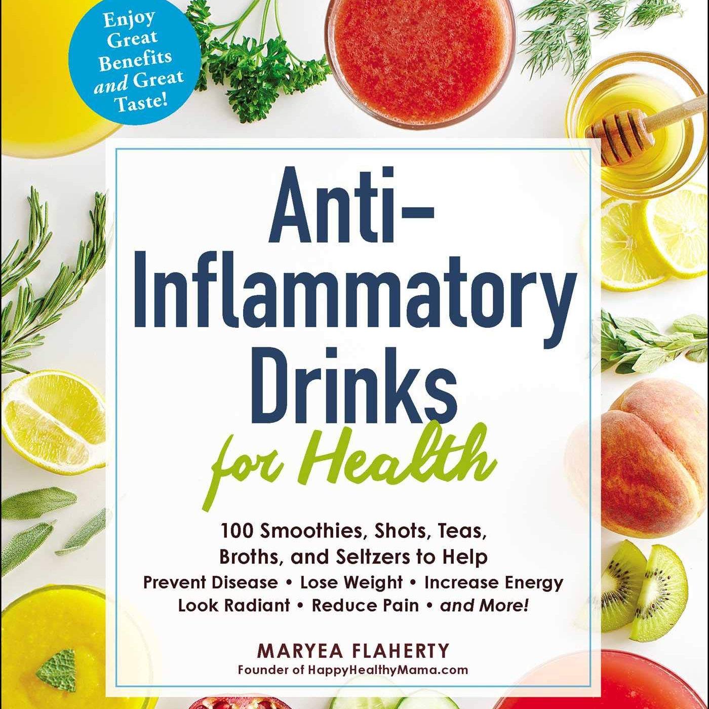 Cookbook Anti-Inflammatory Drinks For Health, Maryea Flaherty