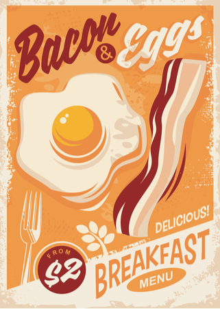 poster for bacon and egg breakfast